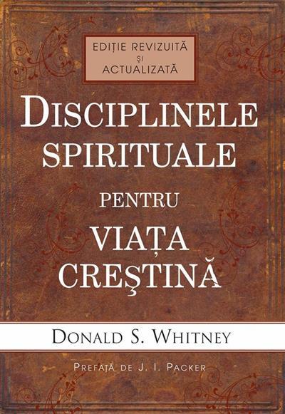 Disciplinele spirituale pentru viata crestina 0