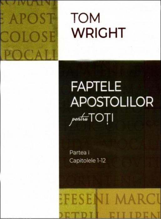 Faptele apostolilor pentru toți - Partea 1 (cap. 1-12) 0