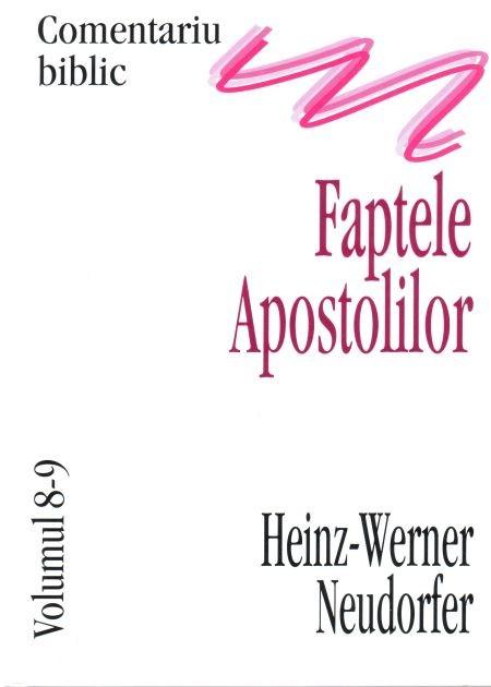 Faptele Apostolilor, comentariu biblic, vol. 8/9 0