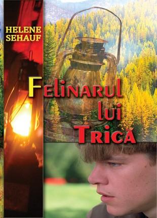 Felinarul lui Trica 0