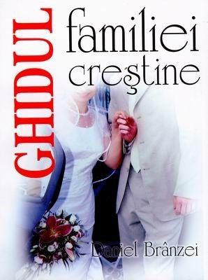 Ghidul familiei crestine 0