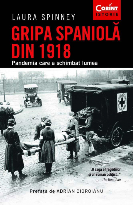 Gripa spaniola din 1918. Pandemia care a schimbat lumea 0
