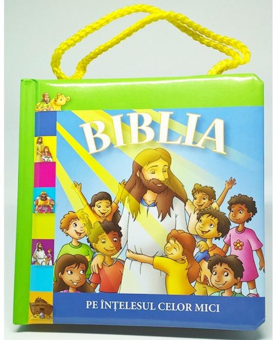 Biblia pe intelesul celor mici 0