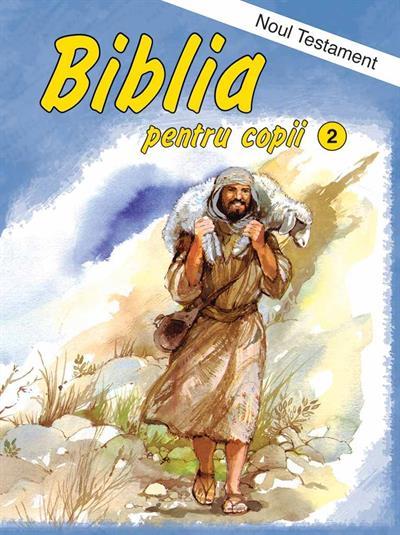 Biblia pentru copii. Vol. 2. Noul Testament 0