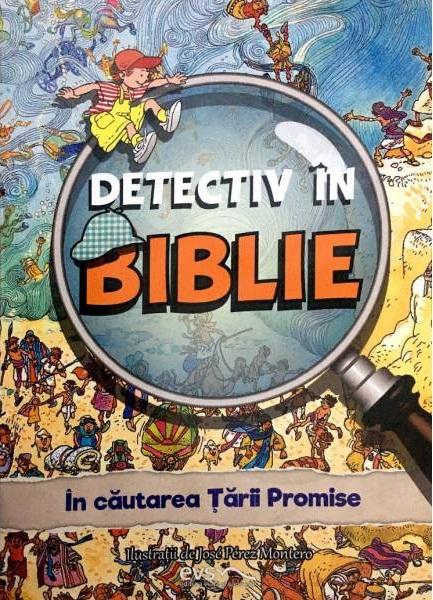 Detectiv in Biblie. In cautarea Tarii Promise 0