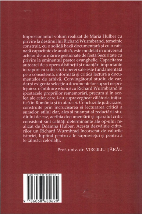 In sfera tacerii. Richard Wurmbrand in dosarele Securitatii 1