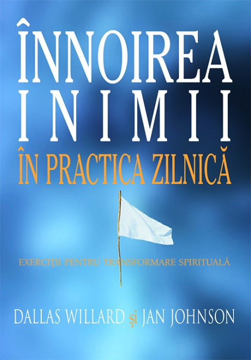 Innoirea inimii in practica zilnica (ed. a II-a) 0
