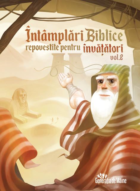 Intamplari biblice repovestite pentru invatatori. Vol. 2 [0]