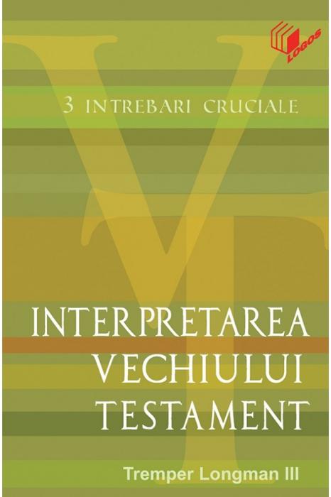 Interpretarea Vechiului Testament 0