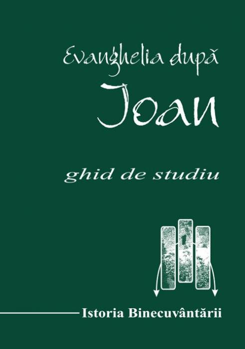 Evanghelia dupa Ioan - ghid de studiu 0