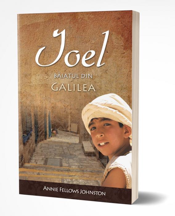 Ioel - baiatul din Galilea 0