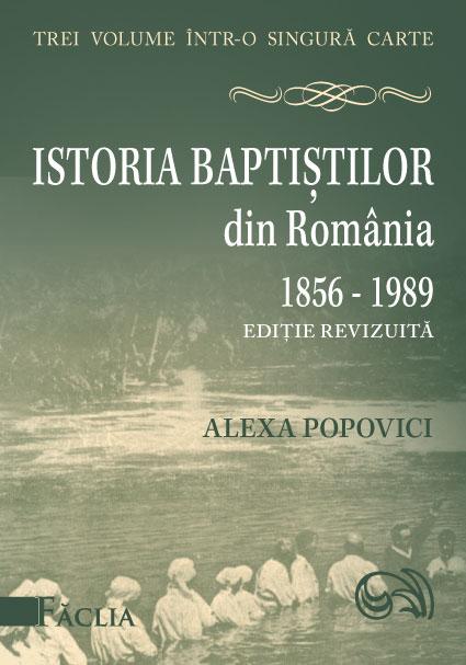 Istoria baptiștilor din România 1856-1989 0