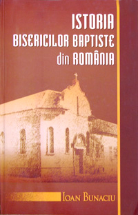 Istoria bisericilor baptiste din Romania 0