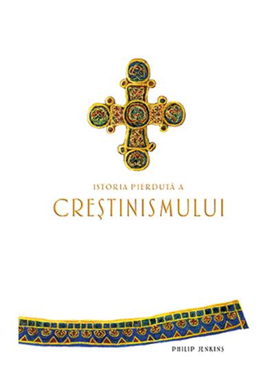Istoria pierduta a crestinismului 0