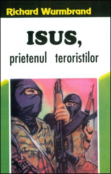 Isus, prietenul teroristilor 0