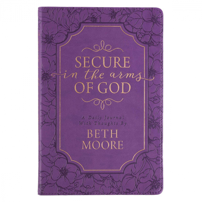 Secure in the arms of God - Beth Moore [0]