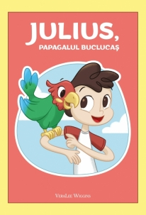 Julius, papagalul buclucas 0