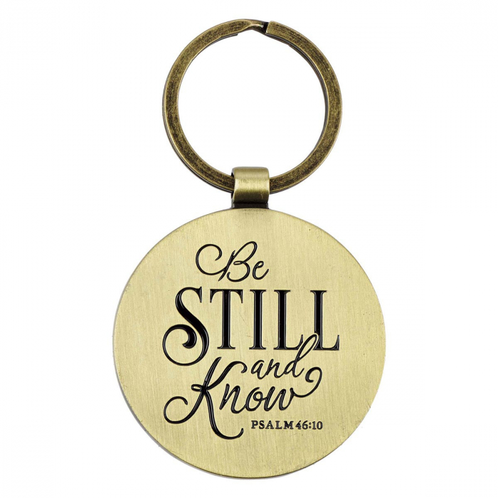 Be still and know - Psalm 46:10 [1]