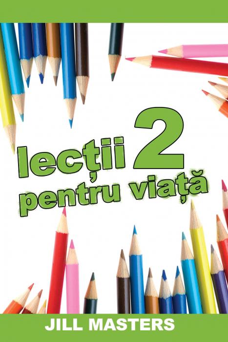 Lectii pentru viata 2 0
