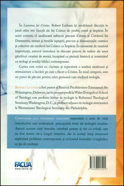 Lucrarea lui Cristos. Contururi ale teologiei crestine