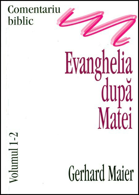 Evanghelia dupa Matei, comentariu biblic, vol. 1/2. 0