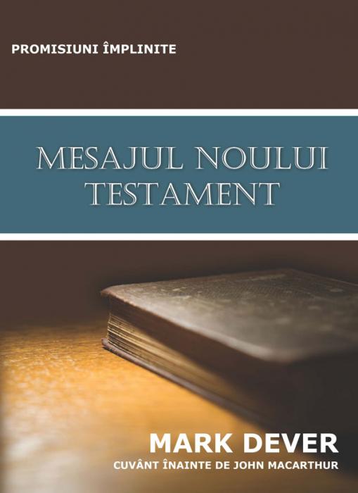 Mesajul Noului Testament. Promisiuni implinite 0