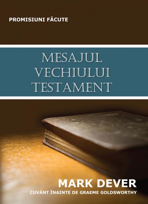Mesajul Vechiului Testament 0