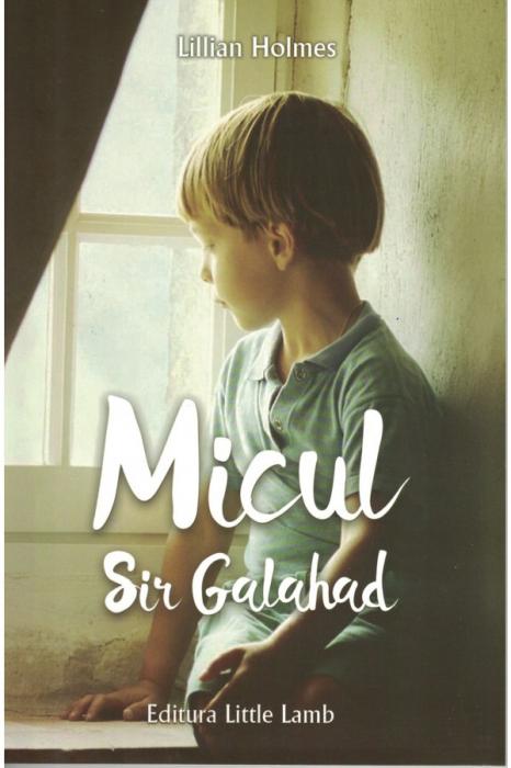 Micul Sir Galahad 0