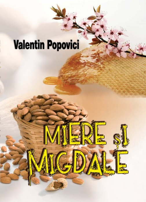 Miere si migdale 0