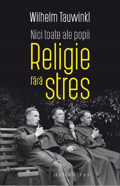Nici toate ale popii. Religie fara stres 0