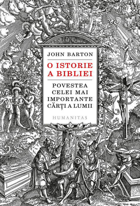 O istorie a Bibliei - Povestea celei mai importante carti a lumii 0
