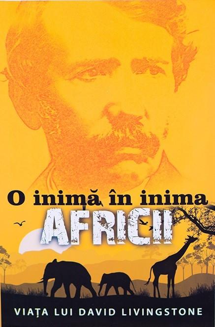 O inima in inima Africii. Viata lui David Livingstone 0