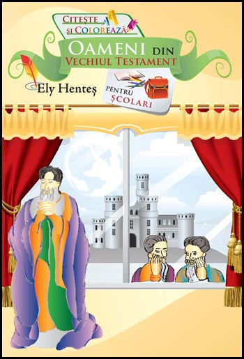 Oameni din Vechiul Testament - povestiri pentru scolari