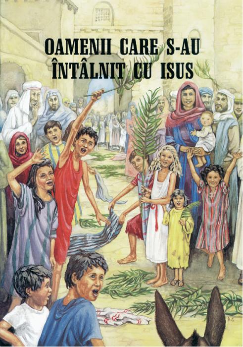 Oamenii care s-au intalnit cu Isus