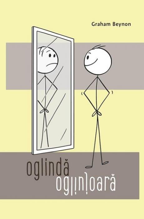 Oglindă, oglinjoară. Descoperă-ți adevărata identitate în Hristos 0