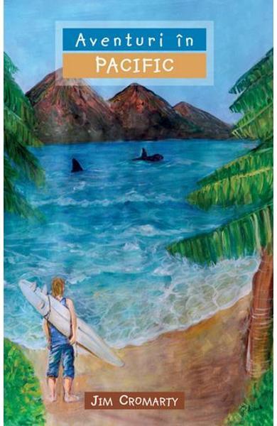 Aventuri in Pacific [0]
