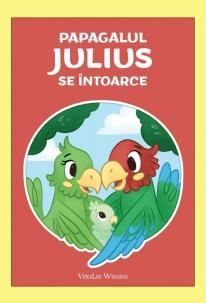 Papagalul Julius se intoarce 0