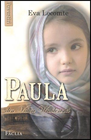 Paula din Valea Waldensiei. Povestiri pentru copii 0