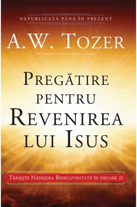 Pregatire pentru revenirea lui Isus 0