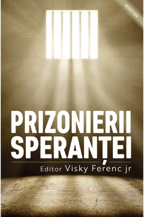 Prizonierii sperantei 0