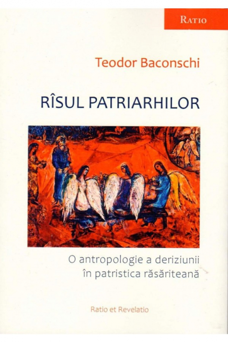 Rasul patriarhilor. O antropologie a deriziunii in patristica rasariteana 0