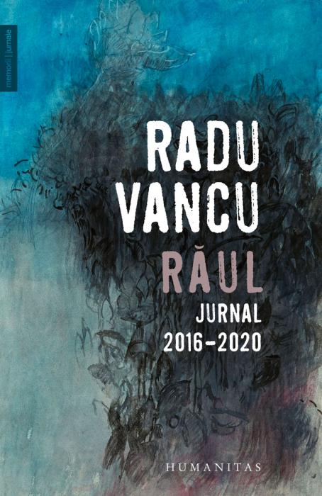 Raul - Jurnal, 2016–2020 [0]