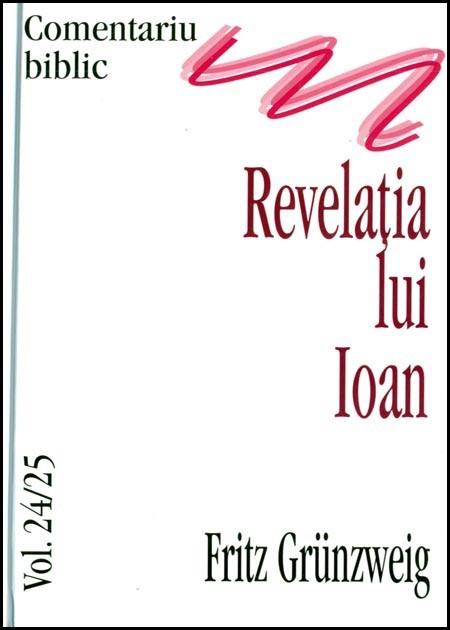 Revelatia lui Ioan, comentariu biblic, vol. 24, 25