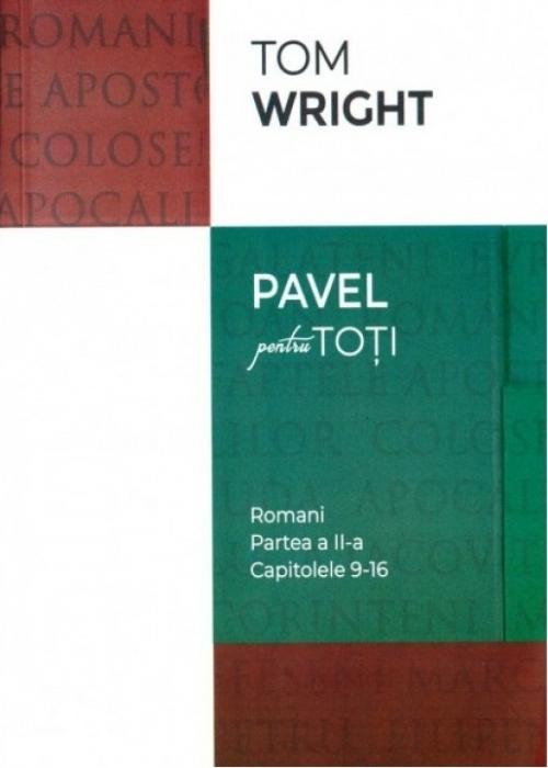 Pavel pentru toti - Romani, partea a II-a (cap. 9-16) 0