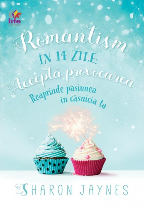 Romantism in 14 zile. Reaprinde pasiunea in casnicia ta [0]