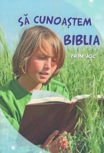 Sa cunoastem Biblia prin joc 0