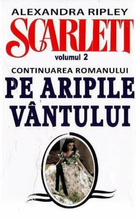 Scarlett. Volumul 2 (continuarea romanului Pe Aripile Vantului) 0
