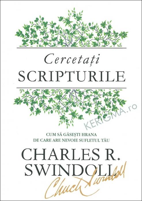 Cercetati Scripturile. Cum sa gasesti hrana de care are nevoie sufletul tau (coperta flexibila) 0