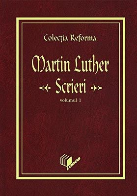 Scrieri - vol. 1 - Martin Luther 0