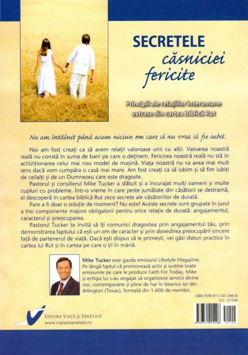 Secretele casniciei fericite. Principii ale relatiilor interumane extrase din cartea biblica Rut 1